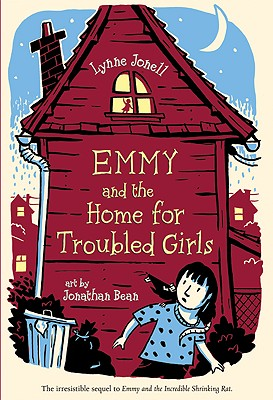 Emmy and the Home for Troubled Girls By Jonell, Lynne/ Bean, Jonathan (ILT)